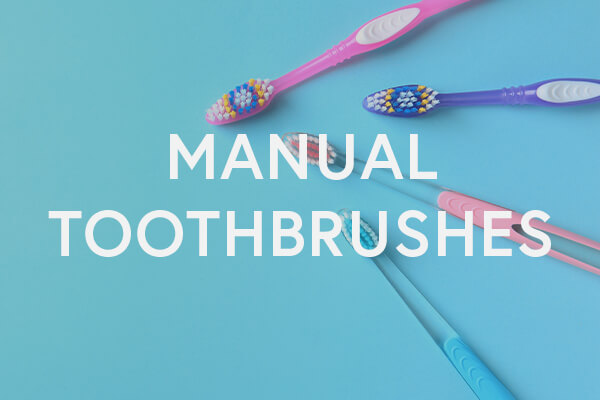 manual toothbrushes: what to look for